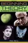 Beginning Theory : An Introduction to Literary and Cultural Theory (3 Rev ed)