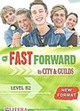 Fast Forward To City and Guilds: Student's Book: Level B2